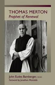 cover of book Thomas Merton: Prophet of the Renewal, with a picture of Merton